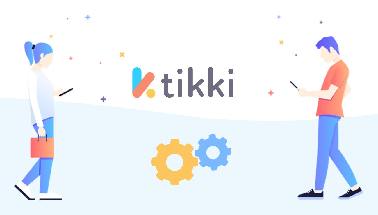 Comment bien débuter sur tikki